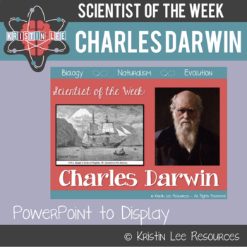 Scientist of the Week - Charles Darwin
