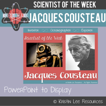Scientist of the Week - Jacques Cousteau