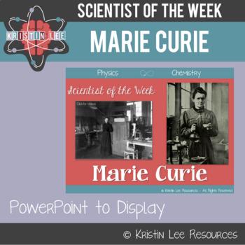 Scientist of the Week - Marie Curie