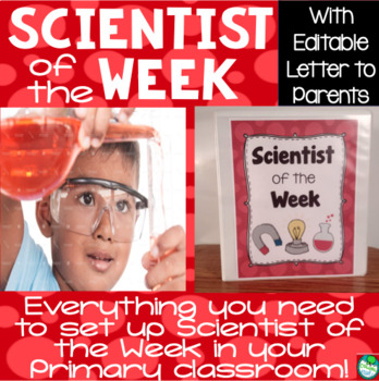 Scientist of the Week - for your primary classroom