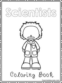 Scientists Coloring Book worksheets.  Preschool-2nd Grade