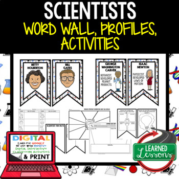 Scientists Word Wall, Profiles, Activity Pages Digital with Google Link, STEM