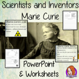 Scientists and Inventors   -  Marie Curie PowerPoint and W