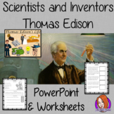 Scientists and Inventors   -  Thomas Edison PowerPoint and