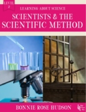 Scientists and the Scientific Method-Learning About Science Level 2