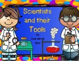 Scientists and their Tools