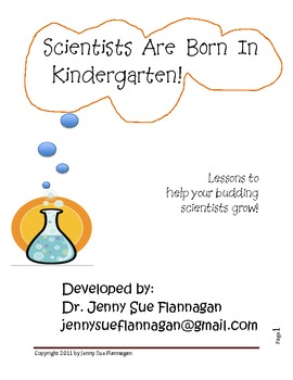Scientists are Born in Kindergarten