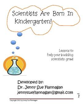 Scientists are Born in Kindergarten