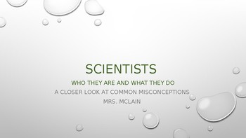 Scientists: who are they and what do they do?