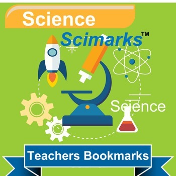 Scimarks - Teachers Bookmarks: Science Edition