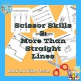 Scissor Skills 2: More Than Straight Lines Black and White Version