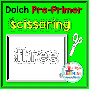 Scissoring Dolch Pre-Primer Sight Words