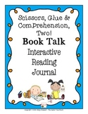 "Interactive Reading Journal ""Book Talk"""