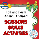 Scissors Skills Activities for Centers Fall and Farm Anima