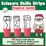 Scissors Skills Cutting Skills Strips Tropical Santa