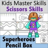 Scissors Skills - Superhero Themed Pencil Box Activities