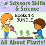 Scissors Skills and Science Activities Bundle - Books 1 to 5: ALL ABOUT PLANTS