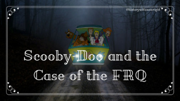 Scooby-Doo Finds the Clues to the FRQ