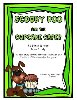 Scooby Doo and the Cupcake Caper Book Study