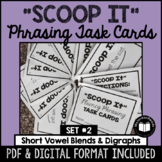"""Scoop It"" Fluency Phrasing Task Cards -- Set 2"