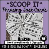 """Scoop It"" Fluency Phrasing Task Cards -- Set 2"