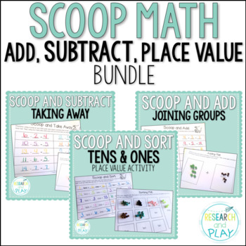 Scoop Math Bundle: Addition, Subtraction, and Place Value Activities