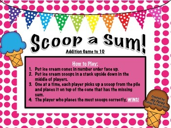 Scoop a Sum! Addition Facts to 10 Game (Freebie)