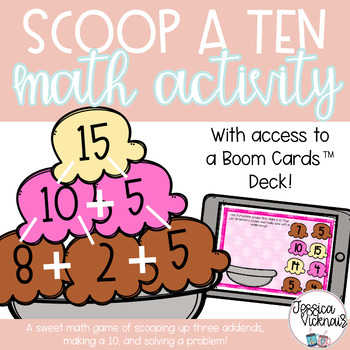 Scoop a Ten! Adding with Three Addends to Make a Ten