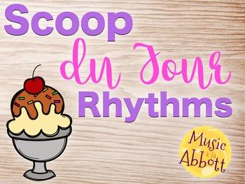 Scoop du Jour Rhythms {A Bundle of Rhythm Games for the Music Room}