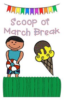 Scoop of Spring Break and March Break Writing Activity KG, Grade 1 - 6