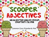 'Scooper' Adjectives