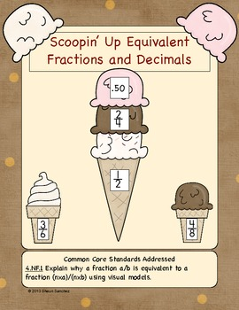 Scoopin' Up Equivalent Fractions and Decimals- CCSS Aligned