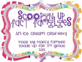 Scoopin Up Fact Families! An Ice Cream Craftivity!
