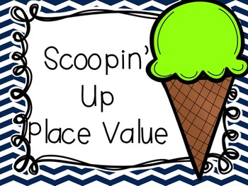 Scoopin' Up Place Value