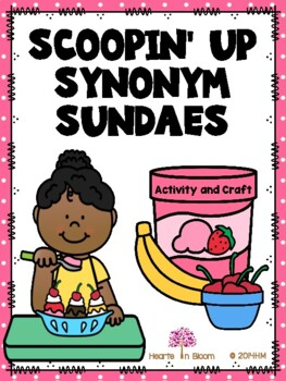 Scoopin' Up Synonym Sundaes (Activity and Craft)