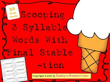 Scooping 3 Syllables with Final Stable  -tion