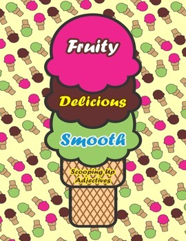 Scooping Up Adjectives