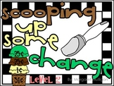 Scooping Up Some Change - Making Change over a Dollar