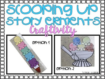 Scooping Up Story Elements {{Book Report Craftivity}}