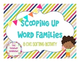 Scooping Up Word Families: A CVC Sorting Activity