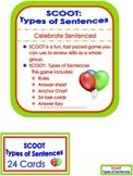 Scoot:  4 Types of Sentences (2 versions)