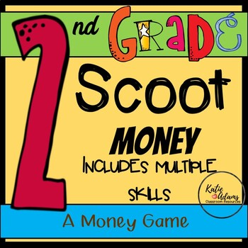 Scoot: A Common Core Money Review Game for 2nd Grade