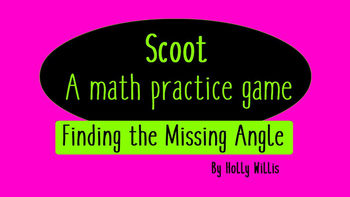 Scoot! A Finding the Missing Angle Game