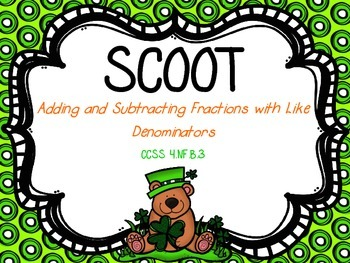 Scoot - Adding and Subtracting Fractions with Like Denominators (CCSS Aligned)