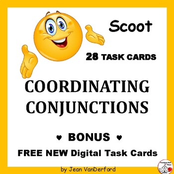 COORDINATING CONJUNCTIONS SCOOT ... Task Card GAME ... Definitions  Gr 3-4-5