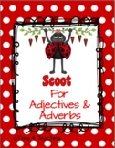 Scoot For Adjectives and Adverbs