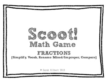 Scoot! [Fractions - Simplify, Vocab, Compare, Rename Improper/Mixed Numbers]