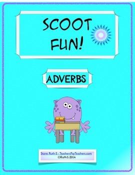 Scoot Fun! Adverbs