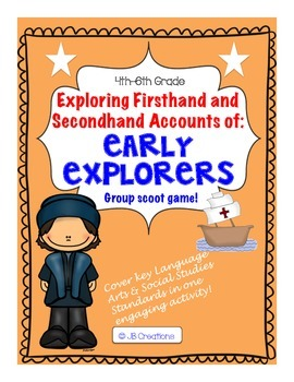Firsthand & Secondhand Accounts of Information using Early Explorers!