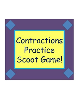 Scoot Game: Practice with Contractions for ESL or Elementary Grammar